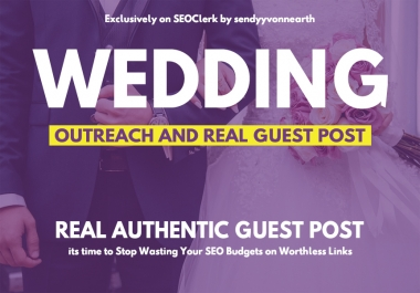 Wedding Guest Posting on High Domain Authority Blog Site