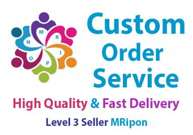 Custom Order Service For Buyer
