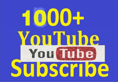 1000+ You:Tube Subs'criber Real and non drop Guaranteed just in 24 Hours