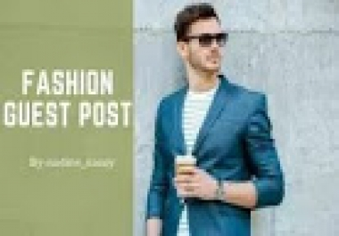 I Will Publish A Guest Post On Fashion Blog