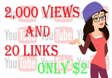 promote your youtube video/ get 2,000 vievs and 20 liks