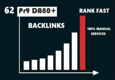 62 PR9 DA 80+ QUALITY Backlinks from PR 9-7 High Authority Sites Google Friendly SEO