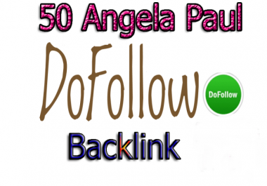 50 Dofollow Links Angela Paul Style 60+ DA Safe SEO Increase Google ranking