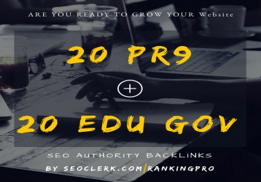 20 EDU + 20 PR 9 - AUTHORITY BACKLINKS - GROW YOUR WEBSITE ON GOOGLE