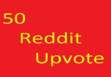Manually Get High Quality 50 Reddit Upvote Real, Non Drop, Safe, Fast Delivery