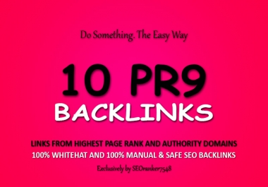 HandMade 10 Pr9 Highest Authority Backlinks