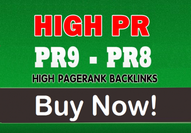 Limited Time Sale - 20 PR9-PR8 High Authority Backlinks