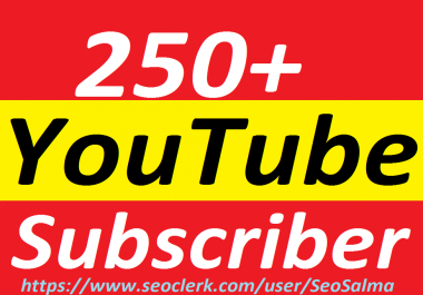 Add 300+Real YouTube Subscribers Non Drops Safe
