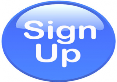 Provide 25 Real Human world wide sign ups For your website or link