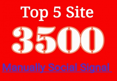 Best Offer 3500 Powerful Manually Top Seo Social Signals From Social Media