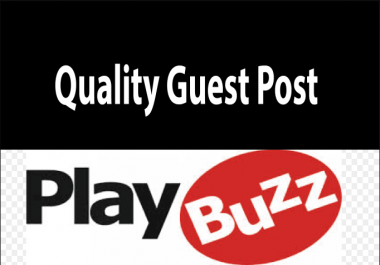 Publish Your Guest Post on Playbuzz. com