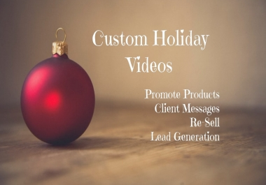 Engaging Custom Seasonal Promotional Videos