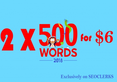 Provide 2 X 500 words Article - Original - Free copyscape
