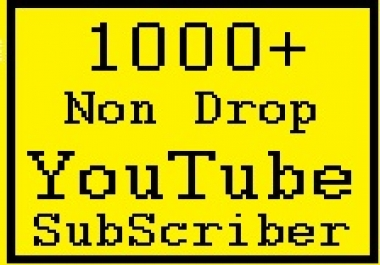 1000 Active youtube subscriber non drop guarantee