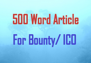 write articles / content / blogs  for your ico / bounty / content bounty