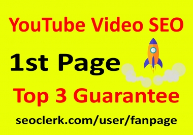 YouTube Video SEO Ranking Promotion 1st Page + Top 3 Guarantee