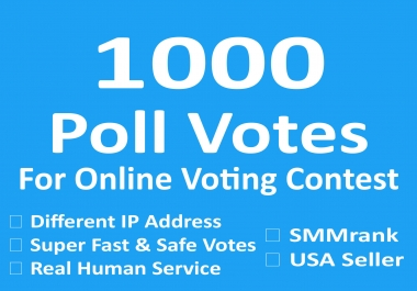 Give 1000 Poll Votes for Online Voting Contest