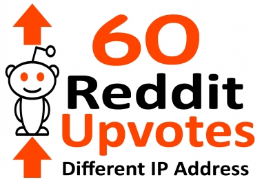 Instant Start 60 Real Reddit Upvotes Using Different IP Address