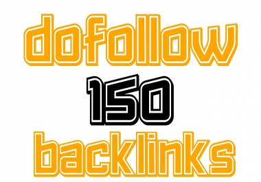 Get 150+ DO Follow High Authority Backlinks For Improve your site Ranking manually and Safe