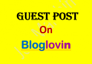 Publish Guest Post On Bloglovin Da 89 With Dofollow Link
