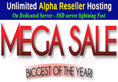 Unlimited Alpha Reseller hosting Mega Sale