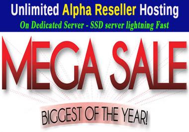 Unlimited Alpha Reseller hosting Mega Sale