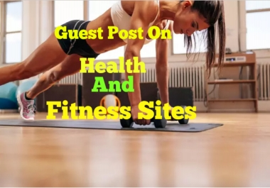 Guest Post On Health Niche Site