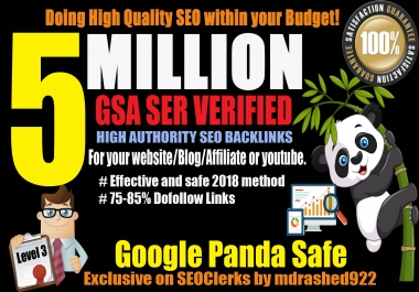 Rank on Google 1st Page with 5 million GSA SER Verified High Authority SEO Backlinks for your Website/Blog/Affiliate or YouTube