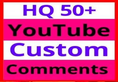 Guranteed 50 YouTube Custom Comments Supper Fast Non Drop  Within 4-6 Hours Delivery