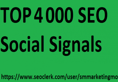 Top 3 social media 4000 Social Signals Important SEO Rank