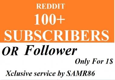 Inastant start 100+ HQ Reddit Subreddit Readers