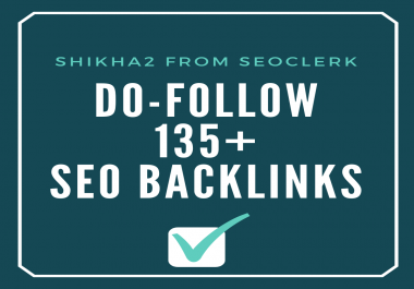 Do-follow 135+ SEO Backlinks Google panda penguin and hummingbird safe
