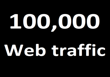 100,000 Real website traffic + Keyword targeted & Low bounce