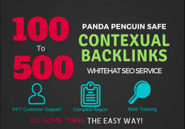 500 Contextual Backlinks On High PR And High Da Sites Google Safe