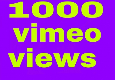 1000 vimeo video views non drop with fast delivery