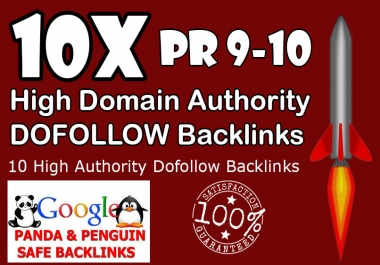 Get 10+ Dofollow Backinks from High Authority sites Improve and Rank Higher in the SERPS