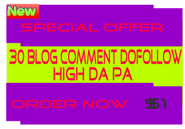 Do 30 Blog Comment Dofollow Backlink Manual High DA PA