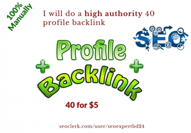 I create a high authority 40 profile backlink for your site.