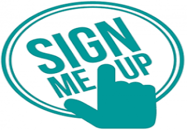 Give you 120 Real Human sign ups For your website or link for 7 days