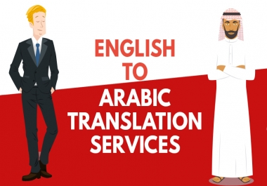 Translation services up to 300 Words English To Arabic , Arabic to English