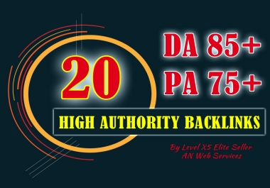 10 + 10 High Authority Backlinks PA75 Ultimate Domain Authority Booster