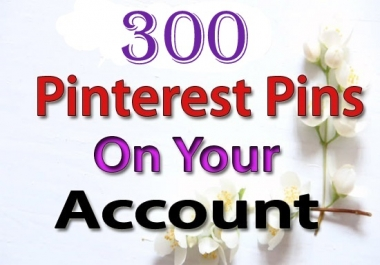 promote 300 niche pinterest pins on your account