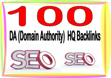 Add 100 Unique Domain Authority SEO Backlinks On High PR DA Sites