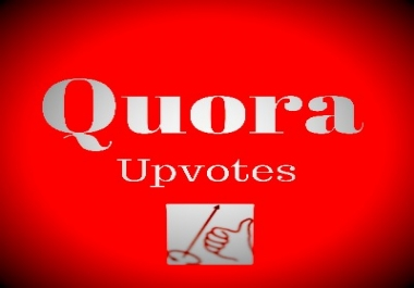 high quality, real 30+worldwide Quora upvote+Followers within 2-3 hours