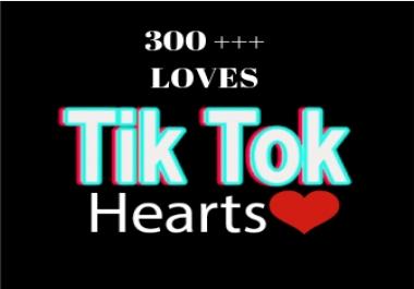 300 Tik Tok Loves or Fans To boost TIK TOK