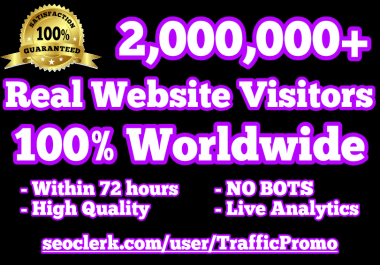 2,000,000 Real Human Website Traffic within 72 hours