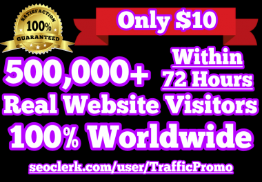 500,000 Real Human Website Traffic within 72 hours
