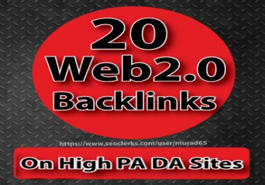 20 Web2.0 Backlinks On High PA DA Sites