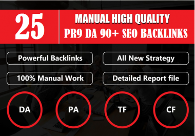 Limited Time - DA 90+ All Pr9 25 Safe SEO High Profile Backlinks