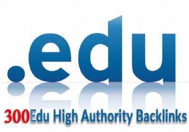 High Authority 300 EDU. Gov. Backlink
